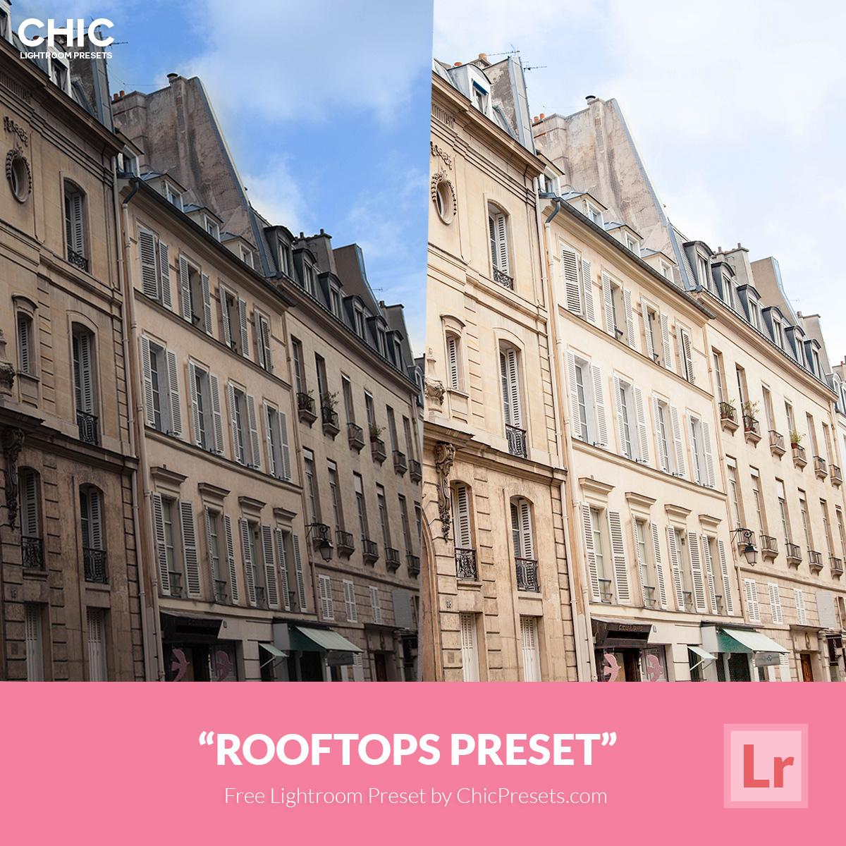 Free Chic Lightroom Preset Rooftops